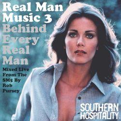 Real Man Music 3 – Behind Every Real Man - Mixed By Rob Pursey