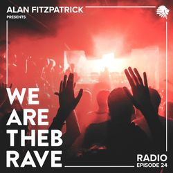 Alan Fitzpatrick presents We Are The Brave Radio 024 -  live from fabric, London December 2015