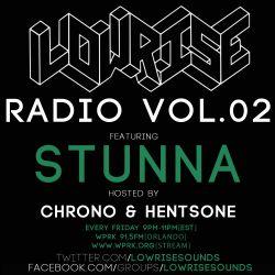 LowRise Radio #02 STUNNA