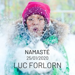 Namasté by Luc Forlorn (25 January 2020)