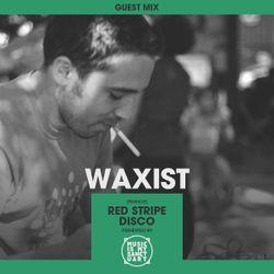 MIMS Guest Mix: WAXIST (Lyon, France)