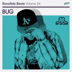 Bug x Bonafide Beats #04