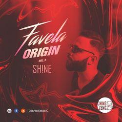 Favela Origin Vol. 3 - DJ SHINE