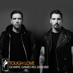Tough Love — Olympic Games Rio 2016 Exclusive Mix