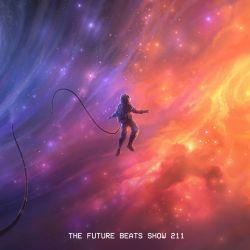 The Future Beats Show Episode 211