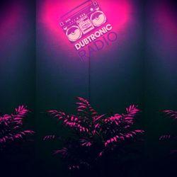 Dubtronic Radio 2.14.18