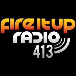 FIUR413 / Fire It Up 413
