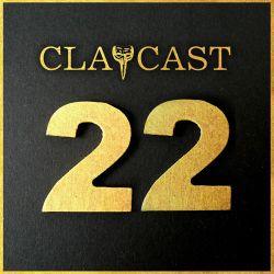 CLAPCAST #22
