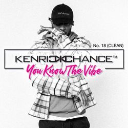KENRICK CHANCE 18 (CLEAN)