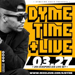 Dymetime Live // 254 Diaspora Djs FB Live Set  [March 27th]