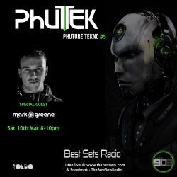 Phutek - Phuture Tekno - Special guest Mark Greene - Episode 005