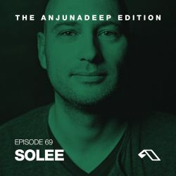 The Anjunadeep Edition 69 With Solee