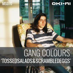 TOSSEDSALADS&SCRAMBLEDEGGS by Gang Colours