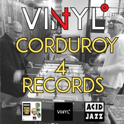 Vi4YL: 4 records with Corduroy (Acid Jazz), tunes and talk! Good vibes.