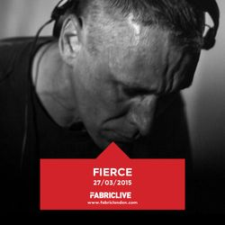 Fierce - FABRICLIVE Promo Mix (Feb 2015)