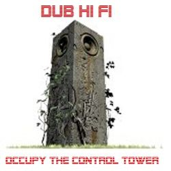 Occupy The Control Tower