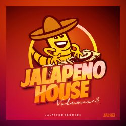 Jalapeno House Vol. 3 Mix