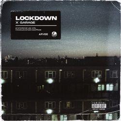 LOCKDOWN X GARAGE // INSTAGRAM @ARVEEOFFICIAL