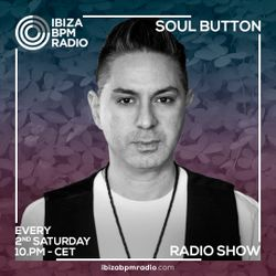 Soul Button  - Ibiza Bpm Radio #2