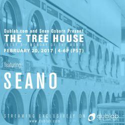 Seano – The Tree House (02.20.17)