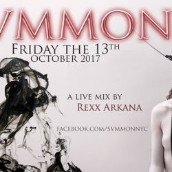 DJ Rexx Arkana - Live at Svmmon - Friday the 13th