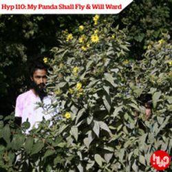 Hyp 110: My Panda Shall Fly & Will Ward