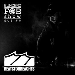 SUB FM - BunZer0 & Mr Jo & Beatsforbeaches - 05 03 2020