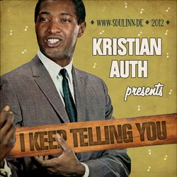Kristian Auth - I Keep Telling You