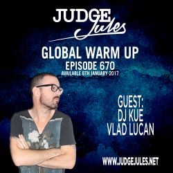 JUDGE JULES PRESENTS THE GLOBAL WARM UP EPISODE 670