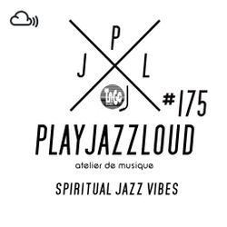 PJL sessions #175 [spiritual jazz vibes]