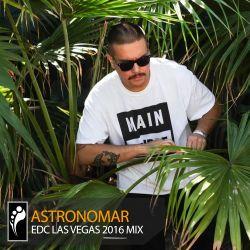 Astronomar — EDC Las Vegas 2016 Mix