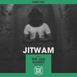 MIMS Guest Mix: Jitwam (The Jazz Diaries, India)