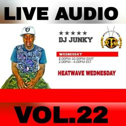 DJJUNKY HEATWAVE WEDNESDAY ON @RTMRADIO_NET LIVE AUDIO VOL.22