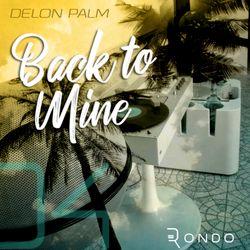 ECHA (Delon Palm) - Back To Mine Vol.4