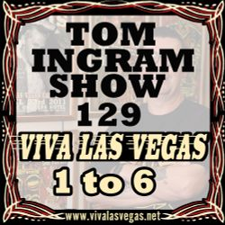 Tom Ingram Show #129 - VLV History Pt 1