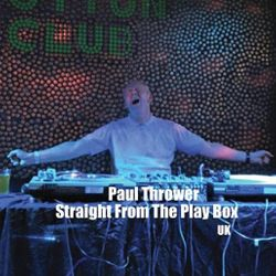 Paul Thrower - Straight From The Play Box