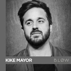 THE COLLECTIVE SERIES: B.LOW - Kike Mayor