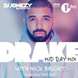 DJ Jonezy - Drake 1Xtra Mini Mix