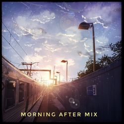 Morning After Mix Apr19