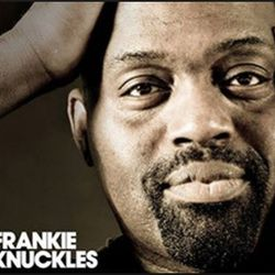 Frankie Knuckles Dedication