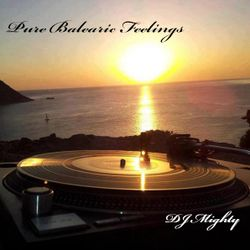 DJ Mighty - Pure Balearic Feelings