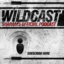 WILDCAST EPISODE 59 - Sharam's Official Podcast