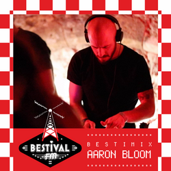 Bestimix 231: Aaron Bloom