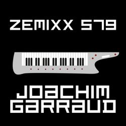 ZEMIXX 579, THE ROBOTIC SOUND