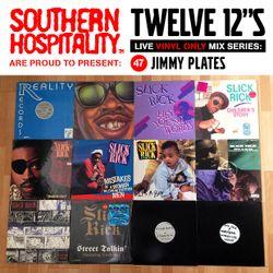 Twelve 12's Live Vinyl Mix: 47 - Jimmy Plates – Slick Rick special!