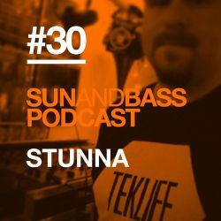 SUNANDBASS Podcast #30 - Stunna