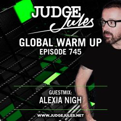 JUDGE JULES PRESENTS THE GLOBAL WARM UP EPISODE 745