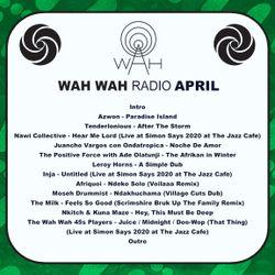 Wah Wah Weekend Radio - April 2020