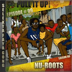Pull It Up Show - Episode 09 - S6