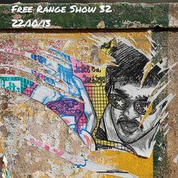 Free Range Show #32 22/10/13